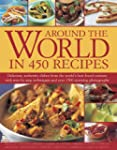 AROUND THE WORLD IN 350 RECIPES.