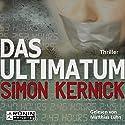 Das Ultimatum Hörbuch von Simon Kernick Gesprochen von: Matthias Lühn