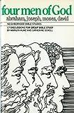 img - for Four Men of God (Neighborhood Bible Studies) book / textbook / text book