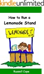 How to Run a Lemonade Stand: Everythi...