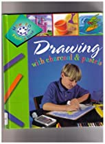 Free Drawing With Charcoal and Pastels (Henson, Paige, How to Paint and Draw.) Ebook & PDF Download