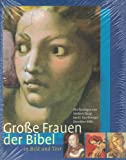 img - for Grosse Frauen der Bibel in Bild und Text book / textbook / text book
