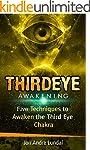 Third Eye Awakening: 5 Techniques to...