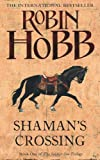 Shaman's Crossing (Soldier Son Trilogy 1)