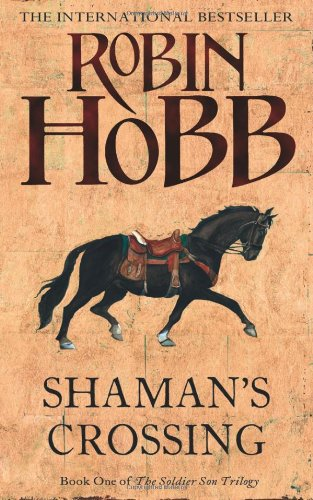 Shaman's Crossing (The Soldier Son Trilogy) PDF
