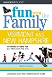 img - for Fun with the Family Vermont and New Hampshire, 2nd (Fun with the Family Series) book / textbook / text book