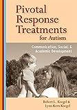 Pivotal Response Treatments for Autism: Communication, Social, & Academic Development