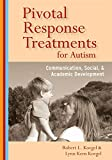 img - for Pivotal Response Treatments for Autism: Communication, Social, and Academic Development book / textbook / text book