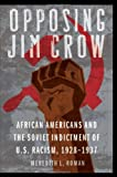 """Meredith Roman, """"Opposing Jim Crow: African Americans and the Soviet Indictment of US Racism, 1928-1937"""" (University of Nebraska Press, 2012)"""