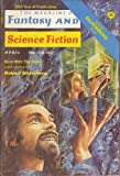 img - for The Magazine of Fantasy and Science Fiction, April 1974 (Vol. 46, No. 4) book / textbook / text book