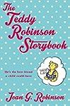 The Teddy Robinson Storybook: Macmill...