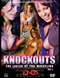 Knockouts: The Ladies of TNA Wrestling, Vol. 1