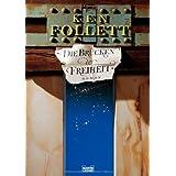 """Die Br�cken der Freiheitvon """"Ken Follett"""""""