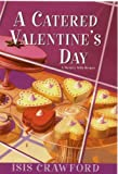 Catered Valentines Day