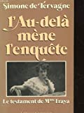 img - for L'au-dela mene l'enquete: Le testament de Madame Fraya (French Edition) book / textbook / text book