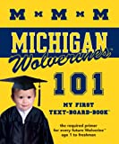 University of Michigan 101: My First Text-Board-Book