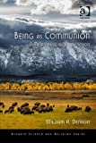 Being As Communion: A Metaphysics of Information (Ashgate Science and Religion Series)