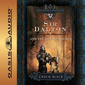 Sir Dalton and the Shadow Heart Audiobook