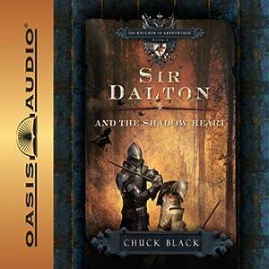 Sir Dalton and the Shadow Heart Hörbuch