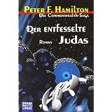 """Der entfesselte Judas: Romanvon """"Peter F. Hamilton"""""""