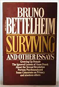 the holocaust essay by bruno bettelheim The holocaust examines the holocaust through the essays of numerous scholars and other writers bruno bettelheim writes that survival was possible.