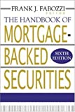 img - for The Handbook of Mortgage-Backed Securities book / textbook / text book
