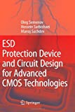 img - for ESD Protection Device and Circuit Design for Advanced CMOS Technologies book / textbook / text book