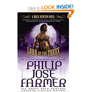 Lord of the Trees (Secrets of the Nine #2 - Wold Newton Parallel Universe) (The Memoirs of Lord Grandirth) by Philip Jose Farmer and Win Scott Eckert