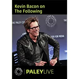 Kevin Bacon on The Following: Live at the Paley Center