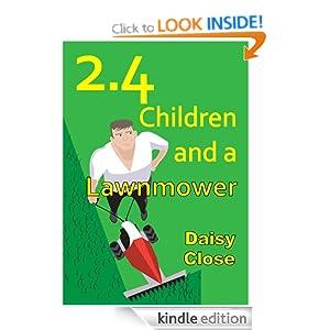 2 4 children and a lawnmower ebook daisy close amazon co