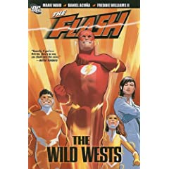 The Flash: The Wild Wests by Mark Waid, John Rogers, Keith Champagne and Daniel Acuña
