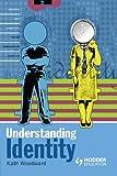 Understanding Identity (Understanding Media Series)