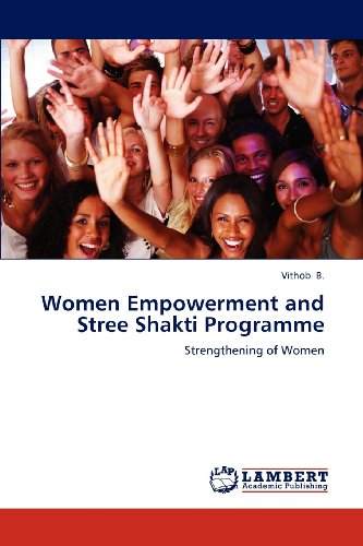 Women Empowerment and Stree Shakti Programme: Strengthening of Women