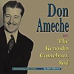 Don Ameche: The Kenosha Comeback Kid | Ben Ohmart
