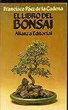 img - for EL LIBRO DEL BONSAI. book / textbook / text book