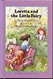 img - for Loretta and the Little Fairy book / textbook / text book