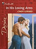 In His Loving Arms (Desire, 1293)