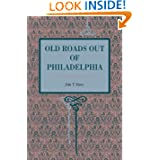 Old Roads Out of Philadelphia (Metalmark Books)