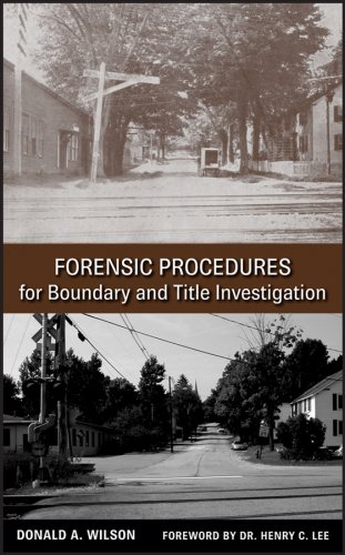 Forensic Procedures for Boundary and Title Investigation - Hard-cover - Wiley - JW-0470113693 - ISBN: 0470113693 - ISBN-13: 9780470113691