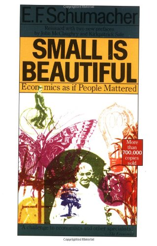 Small Is Beautiful: Economics as if People Mattered: E. F. Schumacher: 9780060916305: Amazon.com: Books