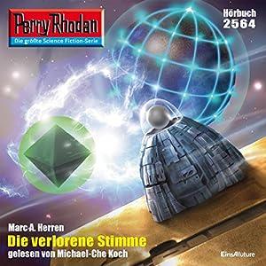 Die verlorene Stimme (Perry Rhodan 2564) Hörbuch