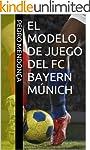 El Modelo de Juego del FC Bayern M�ni...