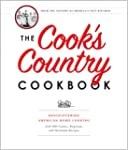 The Cook's Country Cookbook: Rediscov...