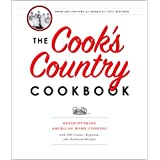 The Cook's Country Cookbook: Regional and Heirloom Favorites Tested and Reimagined for Today's Home Cooks ~ America's Test Kitchen