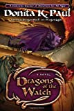 Dragons of the Watch: A Novel (1400073413) by Paul, Donita K.