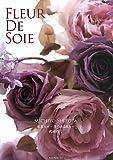 Fleur De Soie―布花Art‐花のある日々
