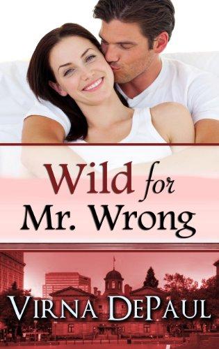 Wild For Mr. Wrong by Virna DePaul