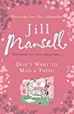 Jill Mansell Don't Want To Miss A Thing