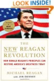 The New Reagan Revolution: How Ronald Reagan's Principles Can Restore America's Greatness