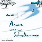 Anna und der Schwalbenmann | Gavriel Savit